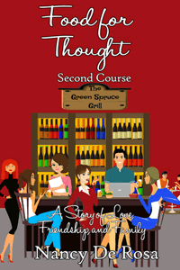 Food for Thought: Second Course by Nancy DeRosa