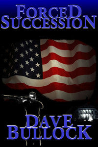 Forced Succession by Dave Bullock