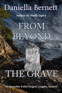 From Beyond the Grave by Daniella Bernett