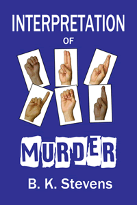 Interpretation of Murder by B K Stevens