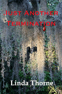 Just Another Termination by Linda Thorne