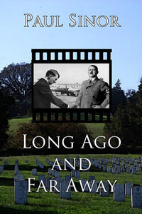 Long Ago and Far Away by Paul Sinor