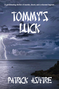 Tommy's Luck by Patrick Ashtre
