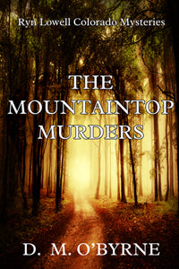 The Mountaintop Murders by D M O'Byrne