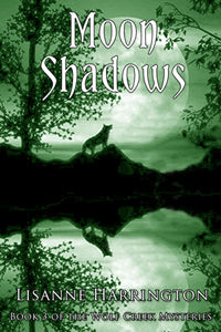 Moon Shadows by Lisanne Harrington