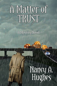 A Matter of Trust by Nancy A. Hughes