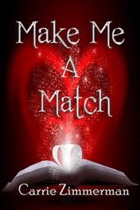 Make Me a Match by Carrie Zimmerman