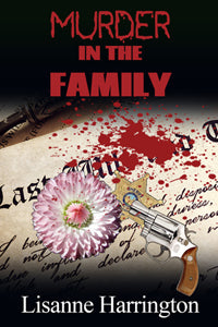 Muder in the Family by Lisanne Harrington
