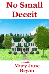 No Small Deceit by Mary Jane Bryan