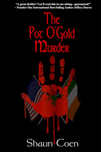 The Pot O'Gold Murder by Shaun Coen