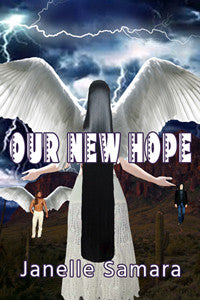 Our New Hope by Janelle Samara