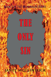 The Only Sin by Janet McClintock