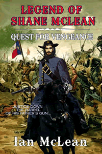 Quest for Vengeance (Legend of Shane McLean) by Ian McLean