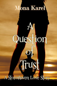 A Question of Trust by Mona Karel