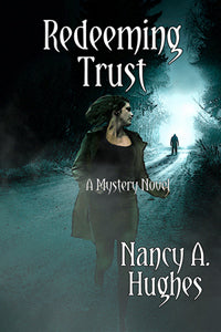 Redeeming Trust by Nancy A. Hughes