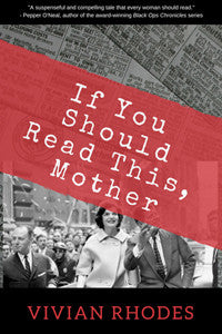 If You Should Read This, Mother by Vivian Rhodes