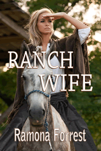 Ranch Wife by Ramona Forrest