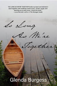 So Long As We're Together by Glenda Burgess