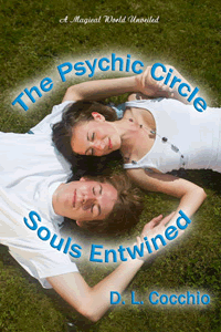 The Psychic Circle ~ Souls Entwined by D L Cocchio