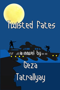 Twisted Fates by Geza Tatrallyay