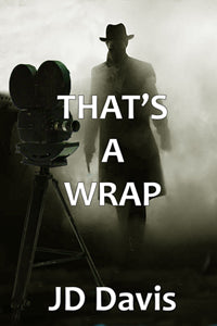 That's a Wrap by JD Davis