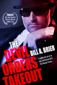 The Devil Orders Takeout by Bill A. Brier