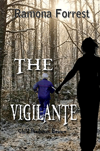 The Vigilante by Ramona Forrest
