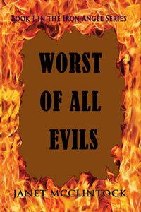 Worst of All Evils by Janet McClintock
