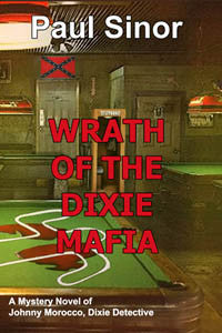 Wrath of the Dixie Mafia by Paul Sinor