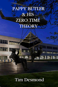 Pappy Butler & His Zero Time Theory by Tim Desmond