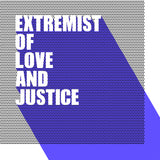 Extremist Of Love And Justice