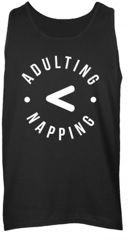 Men's Tank - Adulting < Napping