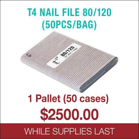 T4 Nail File 80/120 (50pcs/bag) - 1 Pallet 50 cases