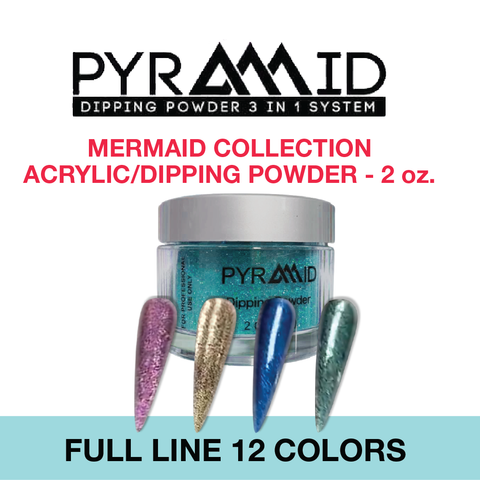 Pyramid Dipping Powder - Mermaid Collection - Full Line 12 Colors