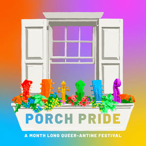 Announcing Porch Pride 2021