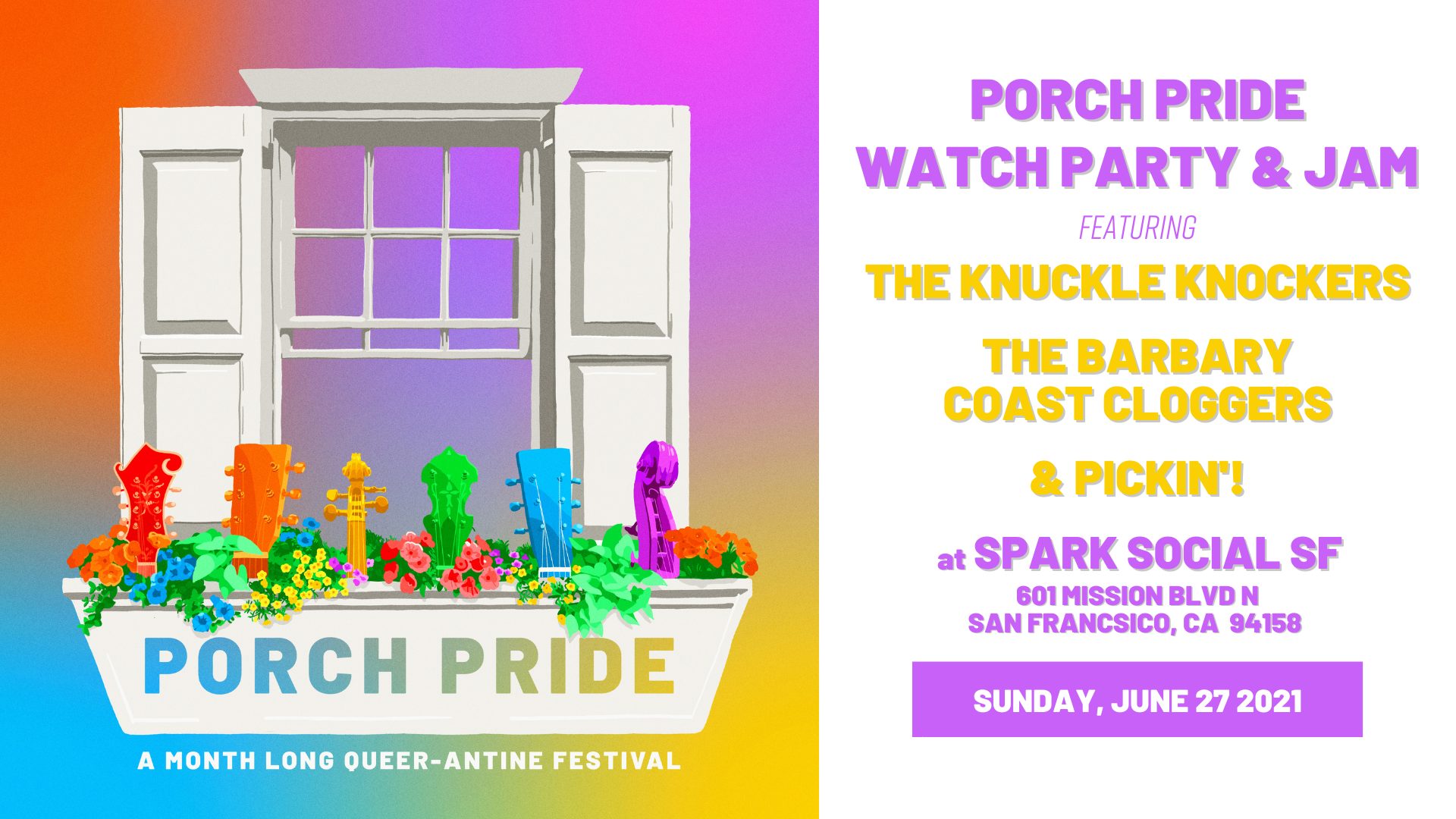 Porch Pride rainbow window box graphic on the right, with text on the right announcing the SF Porch Pride watch party & jam. All details are listed in plain-text below.