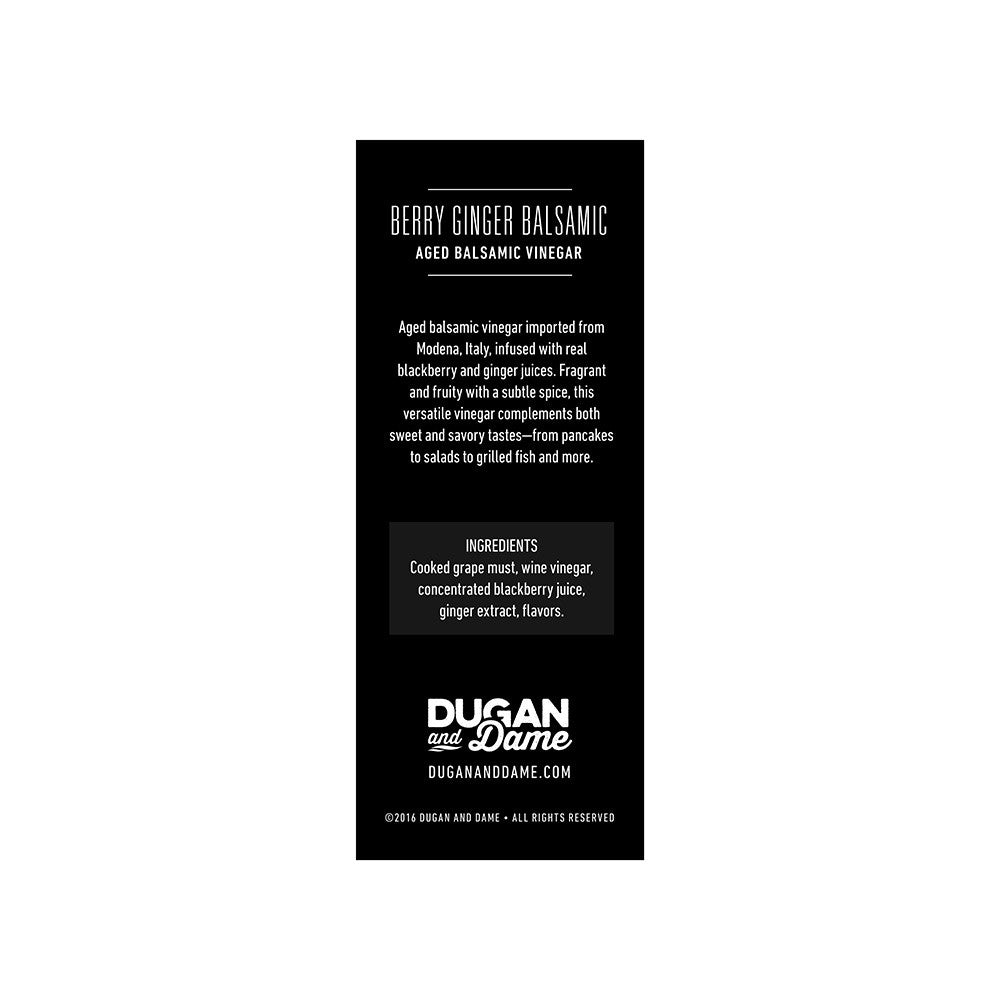 Dugan and Dame Berry Ginger Balsamic Vinegar Label Back
