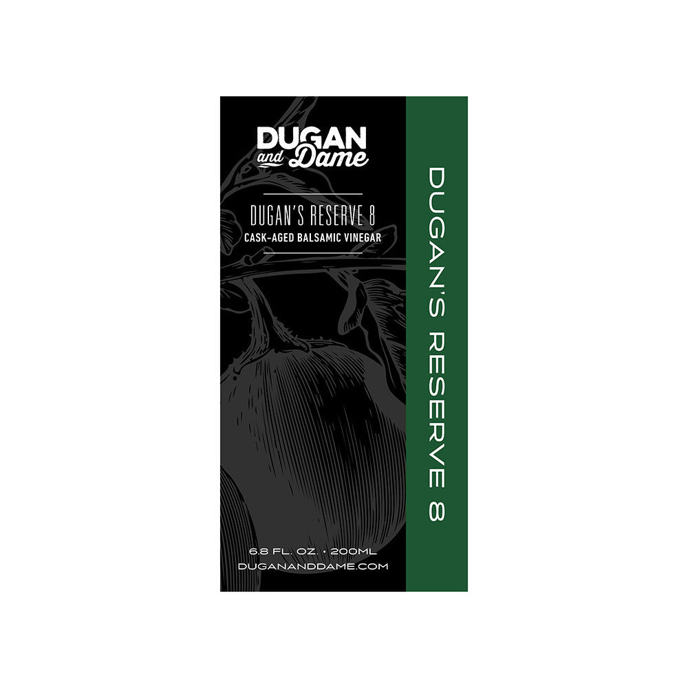 Dugan and Dame Dugan's Reserve 8 Year Balsamic Vinegar Label Front