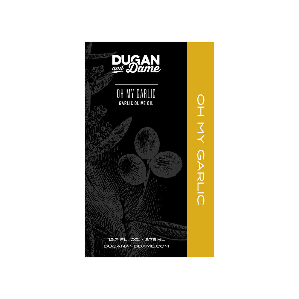 Dugan and Dame Oh My Garlic Olive Oil Label Front
