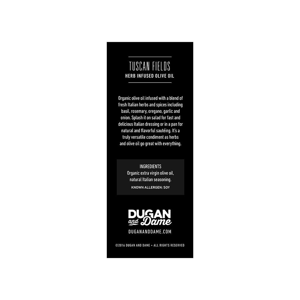 Dugan and Dame Tuscan Fields Herb Infused Olive Oil Label Back