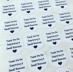"""Thank You For Supporting A Small Business"" Eco Stickers"