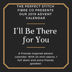 [PAYMENT PLAN] I'll Be There For You Advent Calendar(Friends Inspired) Preorder