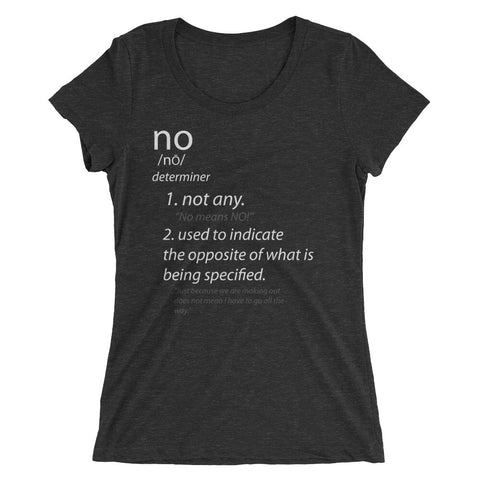 NO MEANS NO! Ladies' short sleeve t-shirt