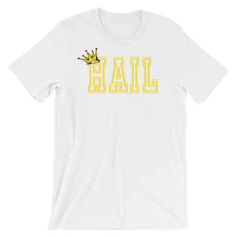 Hail Queen University Short-Sleeve Unisex T-Shirt