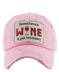 Sometime Wine is Necessary Factory Distressed Vintage Women's Cap Hat Baseball Cap