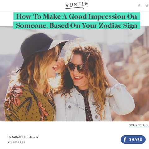 Zodiac Signs and Making a Good Impression Bustle.com GiftedAstrology.com