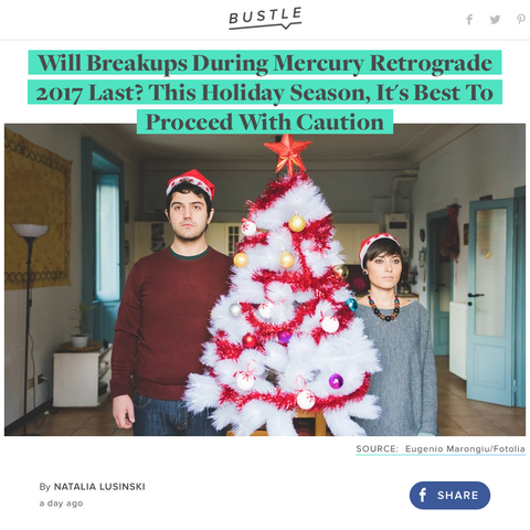 Bustle Gifted Astrology Mercury Retrograde Holiday Breakups