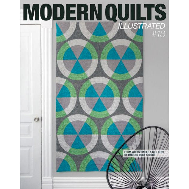 Modern Quilts Illustrated - Issue 13