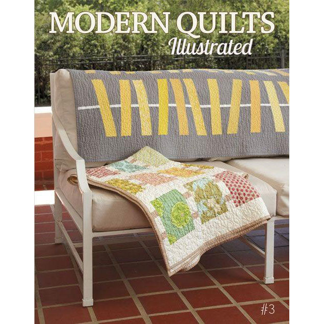 Modern Quilts Illustrated - Issue 3