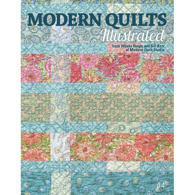 Modern Quilts Illustrated - Issue 4